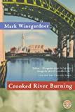 Crooked River Burning