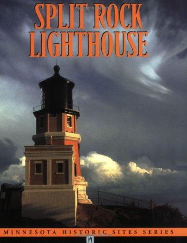 Split Rock Lighthouse (Minnesota Historic Site Pamphlets)