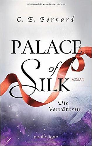 Bildergebnis für palace of silk verräterin