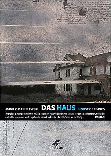 Das Haus. House of Leaves: Amazon.de: Mark Z. Danielewski, Christa ...
