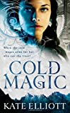 Cold Magic (The Spiritwalker Trilogy (1))