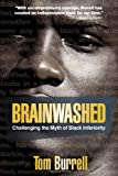 Brainwashed, Tom Burrell, 1401925928