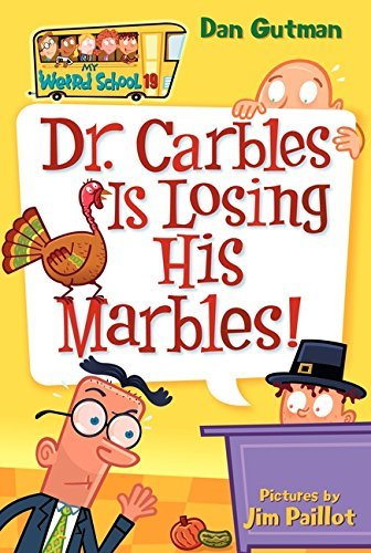 [(Dr. Carbles is Losing His Marbles)] [By (author) Dan Gutman ] published on (September, - His Losing Marbles