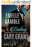 Dating Cary Grant