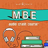 MBE Audio Crash Course: Complete Test Prep and