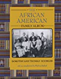 The African American Family Album, Dorothy Hoobler and Thomas Hoobler, 0195124197