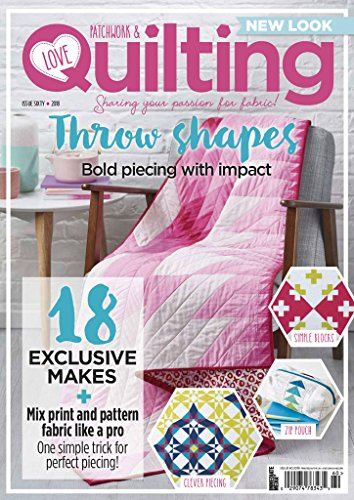 Love Of Quilting (Love Patchwork and Quilting)