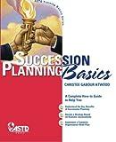 organizational development basics - Succession Planning Basics