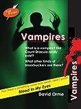 Vampires, David Orme and David Orme, 1841676926