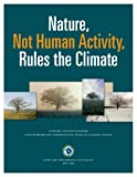 img - for Nature, Not Human Activity, Rules the Climate book / textbook / text book