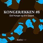 Oluf Hunger og Erik Ejegod (Kongerækken 8) | Anders Asbjørn Olling, Hans Erik Havsteen