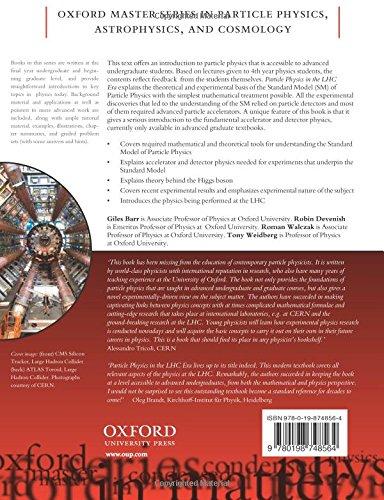 Particle Physics in the LHC Era Oxford Master Series in Physics: Amazon.es: Giles Barr, Robin Devenish, Roman Walczak, Tony Weidberg: Libros en idiomas ...