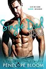 Single Dad Next Door: A Fake Marriage Romance