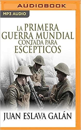 Amazon.com: La primera guerra mundial contada para ...