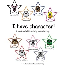 I have character! Activity Book starring the Characters of Character.