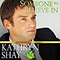 Someone to Believe In: O'Neil Family, Book 1 Audiobook by Kathryn Shay Narrated by Jeffrey Kafer