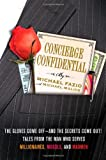Concierge Confidential, Michael Fazio and Michael Malice, 0312643764