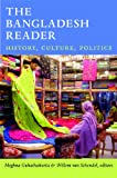The Bangladesh Reader : History, Culture, Politics, , 0822353040