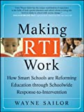 Making RTI Work, Wayne Sailor, 0470193212