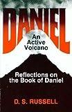 Daniel - An Active Volcano, D. A. Russell, 0664250904