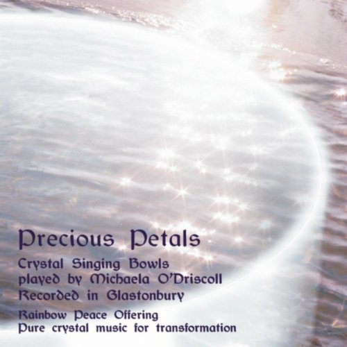 (Precious Petals (Pure Crystal Music for Transformation))