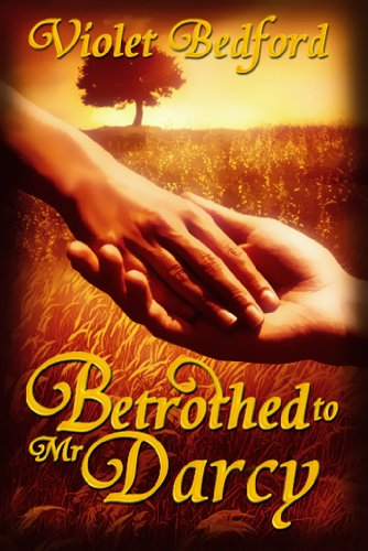 Betrothed to mr darcy kindle edition by violet bedford betrothed to mr darcy by bedford violet fandeluxe Image collections