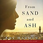From Sand and Ash | Amy Harmon