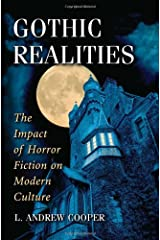 Gothic Realities: The Impact of Horror Fiction on Modern Culture Paperback