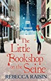 The Little Bookshop on the Seine (Little Paris Collection)
