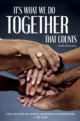 Download It's What We Do Together That Counts (The BIC Alliance Story) PDF