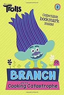 Book Cover: Branch and the Cooking Catastrophe