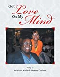 img - for Got Love On My Mind by Maureen Michelle Waters-Graham (2013-04-15) book / textbook / text book