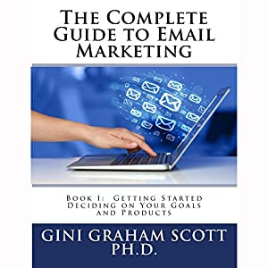 The Complete Guide to Email Marketing, Book 1 Audiobook