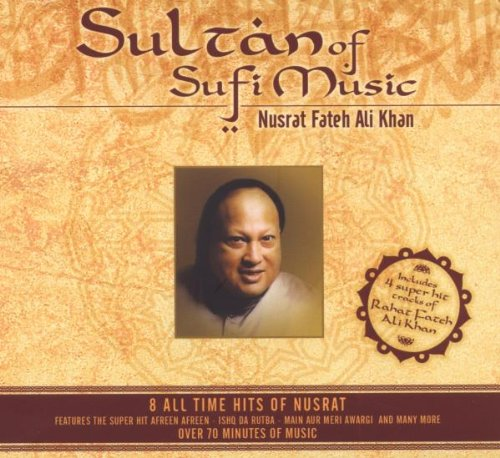 Nusrat Fateh Ali Khan - Sultan Of Sufi Music (Cd)(Indian/sufi Music/folk Music/nusrat Fateh Ali Khan/) - Zortam Music
