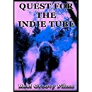 Quest for the Indie Tube