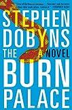 The Burn Palace, Stephen Dobyns, 0142180440