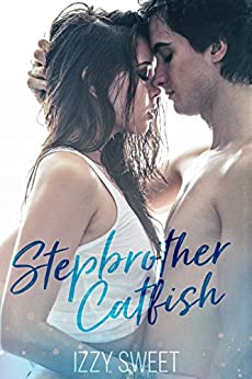 Stepbrother Catfish by [Sweet, Izzy]