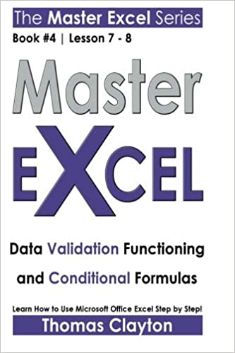 Master Excel: Data Validation Functioning and Conditional
