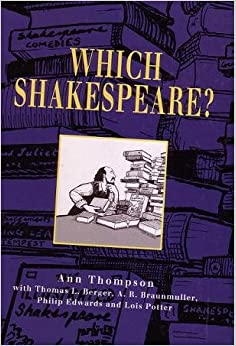 Which Shakespeare?: A User's Guide to Editions