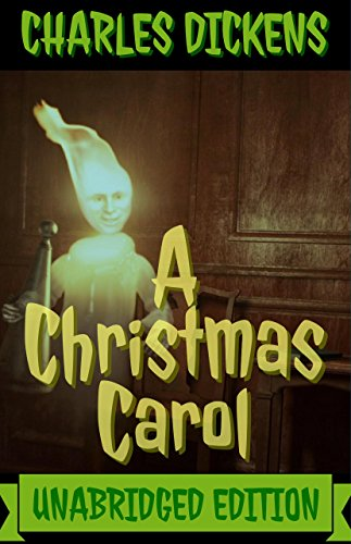 A Christmas Carol(Annotated)(English Version): With Detailed Summary and Character List