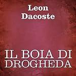 Il boia di Drogheda [The Executioner of Drogheda]   Leon Dacoste