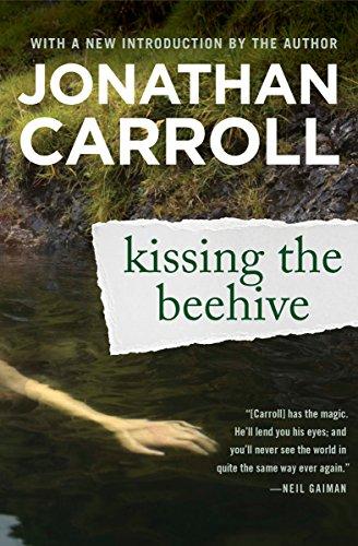 Kissing the Beehive by [Carroll, Jonathan]