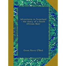 Adventures in Swaziland : the story of a South African Boer