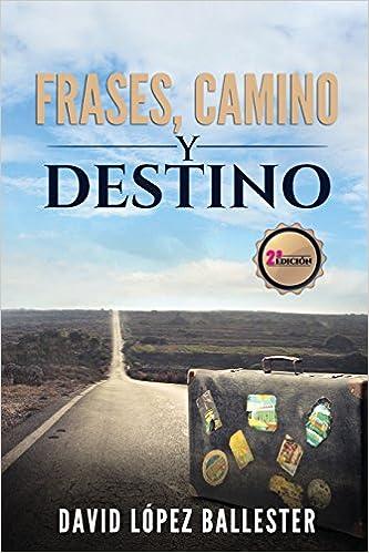 Escuela De Traders Frases Camino Y Destino Amazoncouk