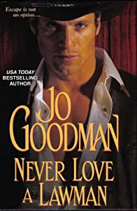 Hardcover Never Love a Lawman Book