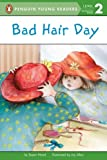 A Bad Hair Day, Susan Hood, 0448419963