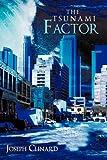The Tsunami Factor, Joseph Clinard, 1438933649