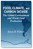 Food, Climate, and Carbon Dioxide: The Global Environment and World Food Production