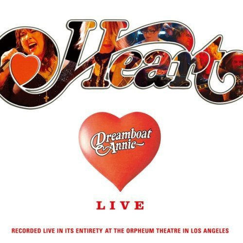 Heart - Dreamboat Annie Live By Heart - Zortam Music