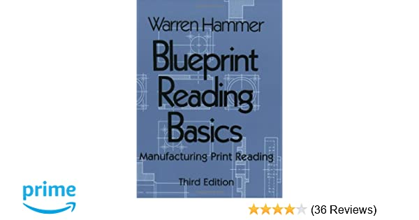 Blueprint reading basics warren hammer 9780831131258 amazon blueprint reading basics warren hammer 9780831131258 amazon books malvernweather Gallery